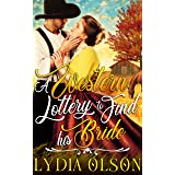 A Western Lottery to Find his Bride: A Western Historical Romance Book