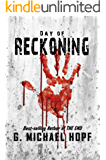 Day of Reckoning: (A Post-Apocalyptic Pandemic Thriller)