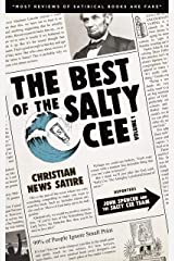 The Best of the Salty Cee Vol. 1: Christian News Satire Kindle Edition