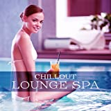 Chillout Lounge Spa – Chill Out 2017, Spa Relaxation, Ambient Music for Massage, Wellness, Relax