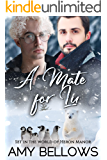 A Mate for Lu (Alaskan Pebble Gifters Book 4)