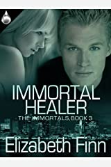 Immortal Healer (The Immortals Book 3) Kindle Edition