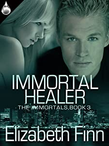 Immortal Healer (The Immortals Book 3)