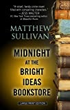 Midnight at the Bright Ideas Bookstore (Thorndike Press large print core)