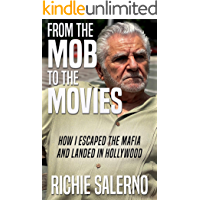 FROM THE MOB TO THE MOVIES: How I Escaped The Mafia And Landed In Hollywood book cover