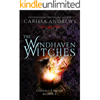 The Windhaven Witches Omnibus Edition : Complete Paranormal Suspense Series, Books 1-4