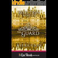 The Guard: A Novella (Kindle Single) (The selection)