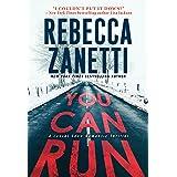 You Can Run (A Laurel Snow Romantic Thriller)