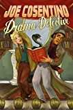 Drama Detective: A Nicky and Noah Mystery (Nicky and Noah Mysteries Book 5)