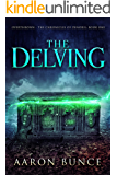 The Delving (Overthrown - The Chronicles of Denoril Book 1)