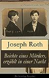 Beichte eines Mörders, erzählt in einer Nacht (Vollständige Ausgabe): Geschichte eines Doppelmordes im Ersten Weltkrieg (Kriminalroman)