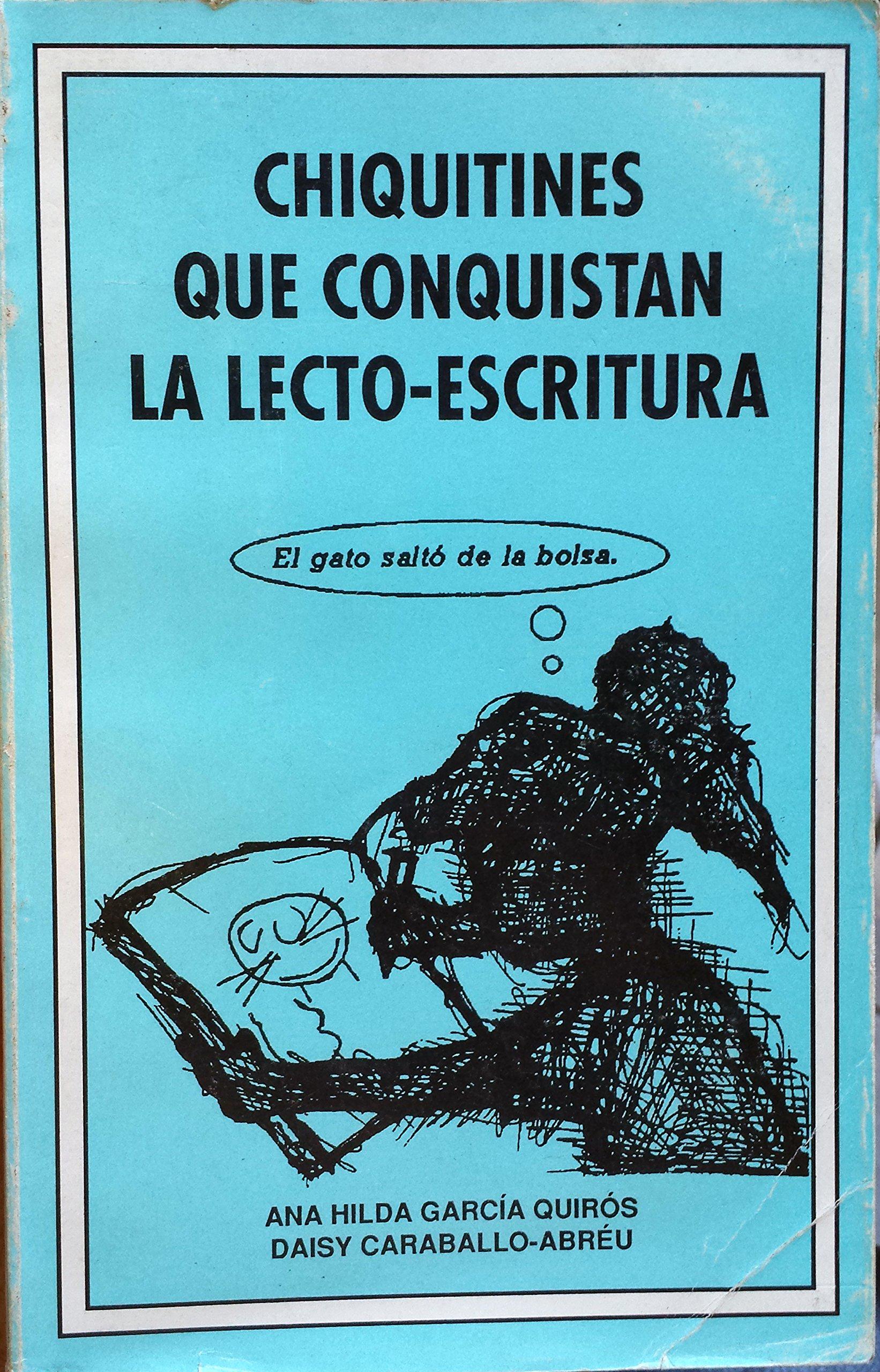 Chiquitines Que Conquistan La Lecto-Escritura (Spanish) Paperback – 1995