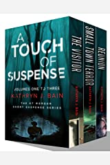 A Touch of Suspense: (Volumes 1 - 3 of The KT Morgan Short Suspense Series) Kindle Edition