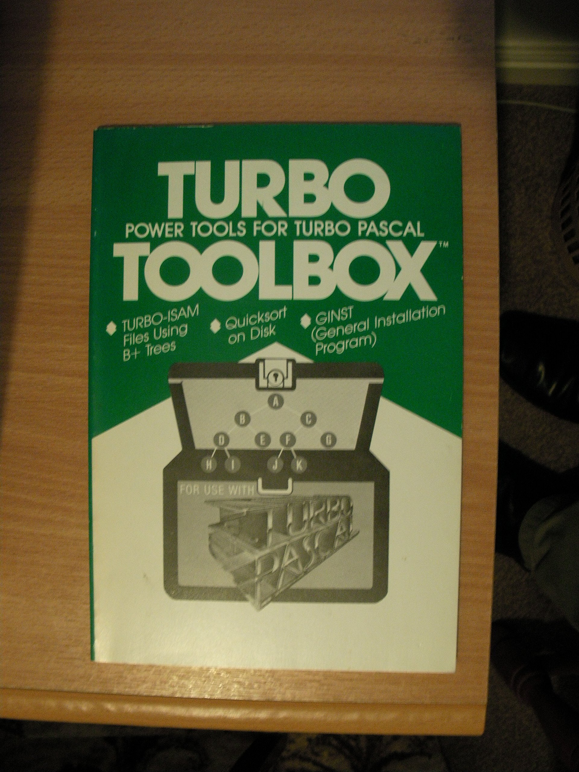 Turbo Toolbox: Power Tools for Turbo Pascal