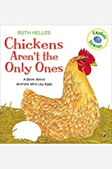 Chickens Aren't the Only Ones: A Book About Animals that Lay Eggs (Explore!) Paperback