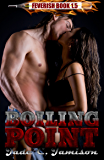Boiling Point: Feverish #1.5 (A Novella)