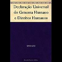 Declaração Universal do Genoma Humano e Direitos Humanos