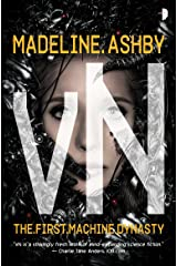 vN (Machine Dynasty Book 1) Kindle Edition