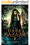 The Dark Bazaar: Division 8 (The Berkano Vampire Collection)