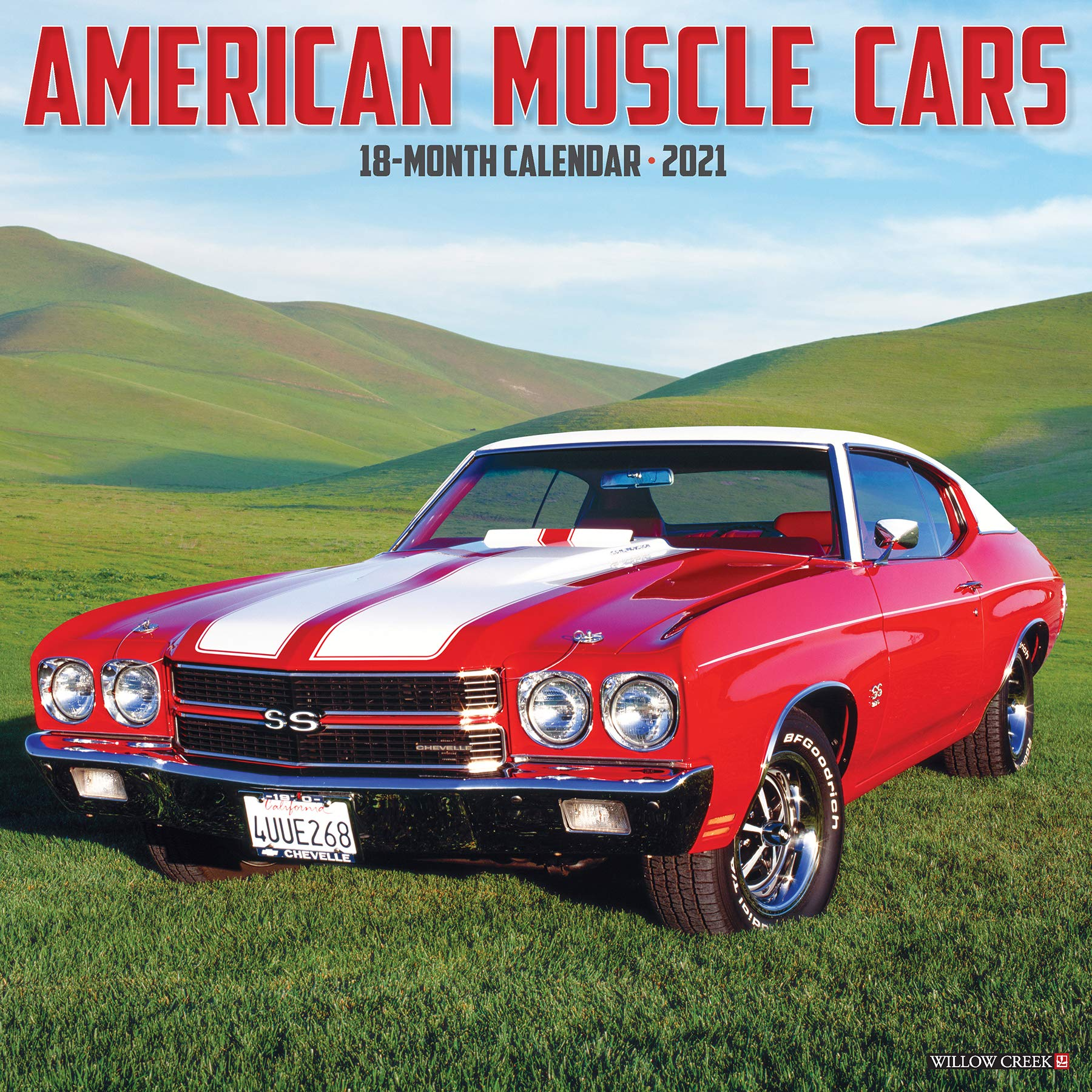 American Muscle Cars 2021 Wall Calendar: Willow Creek Press
