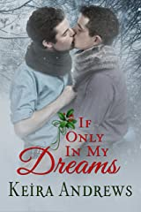 If Only in My Dreams: Gay Christmas Romance Kindle Edition