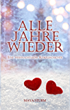 Alle Jahre wieder (German Edition)