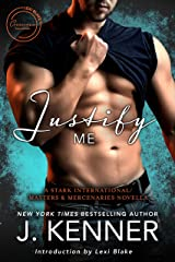 Justify Me: A Stark International/Masters and Mercenaries Novella (Lexi Blake Crossover Collection Book 3) Kindle Edition
