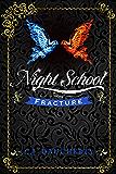 Night School: Fracture (Cimmeria Academy YA Thrillers Book 3)