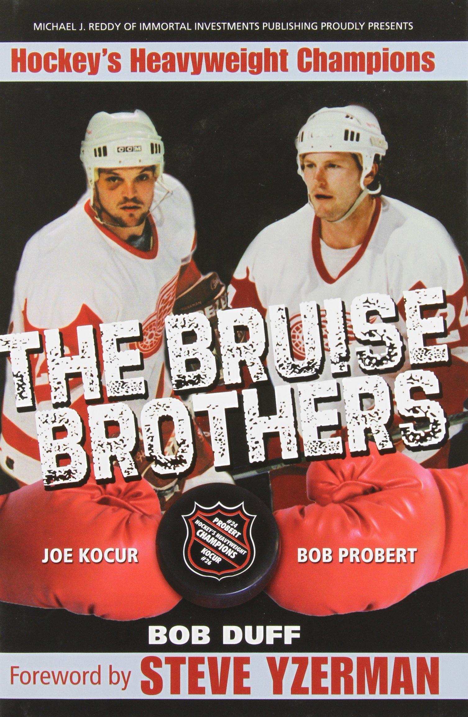 The Bruise Brothers - Hockey s Heavyweight Champions  Bob Duff ... 3614e1faa