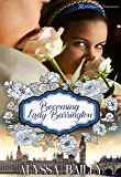 Becoming Lady Barrington (Chase Abbey Book 2)