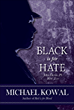 Black is for Hate: John Devin, PI Book 2