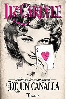 Nunca te enamores de un canalla (Titania época) (Spanish Edition)