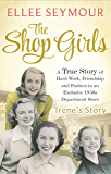 The Shop Girls: Irene's Story: Part 2