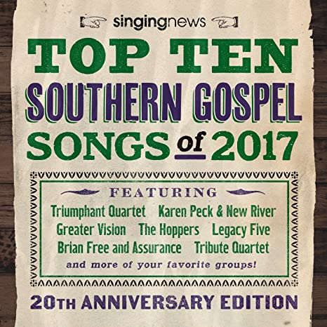Buy Singing News Top 10 Southern Gospel Songs Of 2017