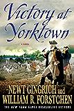 Victory at Yorktown: A Novel (George Washington Series Book 3)