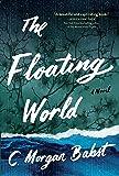 The Floating World: A Novel