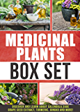Medicinal Plants: Box Set : Discover and Learn About Calendula,Sage,Grape Seed Extract,Turmeric, Gingko And More!