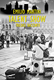 Talent Show: Tredici racconti