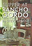 Supper at Rancho Gordo
