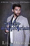 Wildly Inappropriate: A Wild Irish/Trinity Masters/BDSM Checklist Short Story