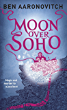 Moon Over Soho (Rivers of London Book 2)
