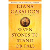 Seven Stones to Stand or Fall: A Collection of Outlander Fiction