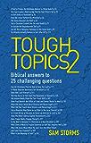 Tough Topics 2