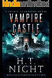 Vampire Castle (Secret Guardians Book 4)