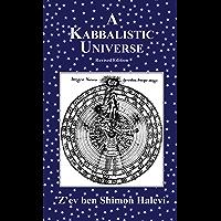A Kabbalistic Universe (English Edition)