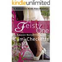The Feisty One (Cami's Billionaire Bride Pact Romance Book 2)