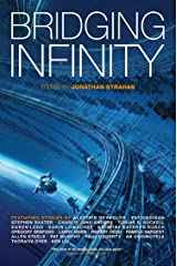 Bridging Infinity (The Infinity Project Book 5) Kindle Edition