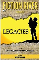 Fiction River Presents: Legacies Kindle Edition