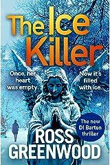 The Ice Killer (The DI Barton Series Book 3) Kindle Edition