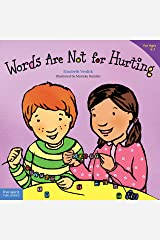 Words Are Not for Hurting (Best Behavior) Kindle Edition